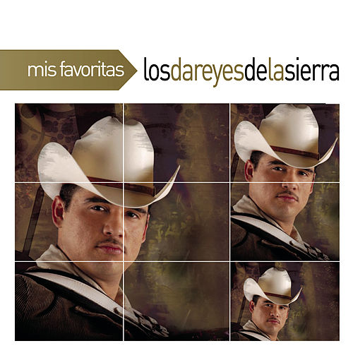 Play & Download Mis Favoritas by Los Dareyes De La Sierra | Napster