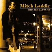 This Time Around by Mitch Laddie