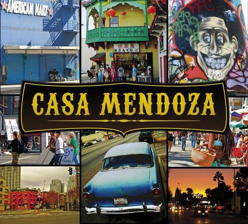 Play & Download Casa Mendoza by Marco Mendoza | Napster