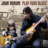 Play Yard Blues by John Norum