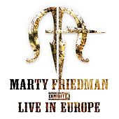 Play & Download Live - Exhibit A by Marty Friedman | Napster