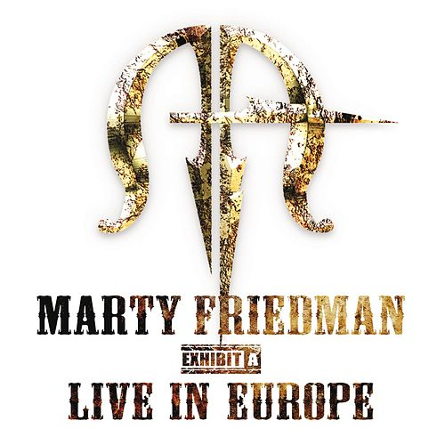 Live - Exhibit A by Marty Friedman