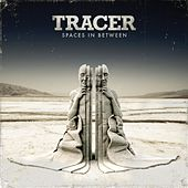Play & Download Spaces In Between by Tracer | Napster