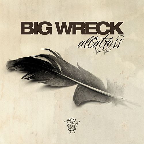 Play & Download Albatross by Big Wreck | Napster