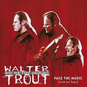 Play & Download Face The Music by Walter Trout | Napster