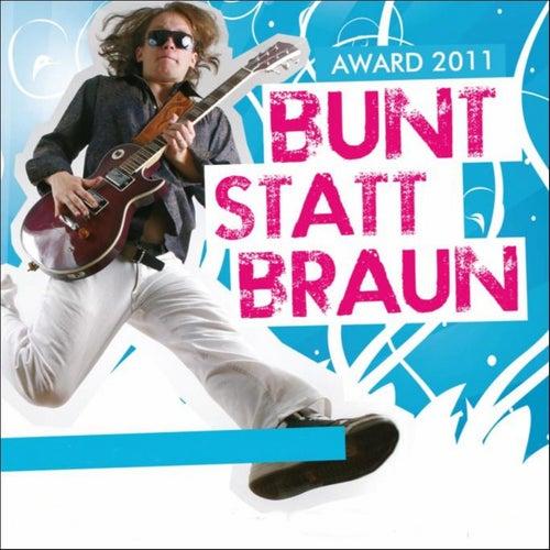 Bunt Statt Braun by Various Artists
