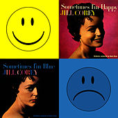 Play & Download Sometimes I'm Happy, Sometimes I'm Blue by Jill Corey | Napster