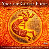 Play & Download Yoga and Chakra Flutes by Yoga and Chakra Flutes | Napster