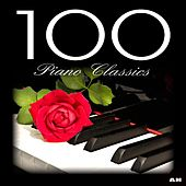 Play & Download 100 Piano Classics by 100 Piano Classics | Napster