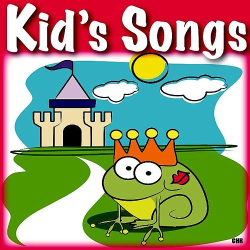 Play & Download Kids Songs by Kid's Songs | Napster