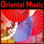 Play & Download Oriental Music by Oriental Music | Napster