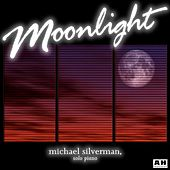 Play & Download Moonlight by Michael Silverman | Napster