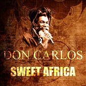Sweet Africa by Don Carlos