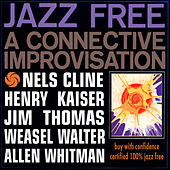 Jazz Free by Nels Cline