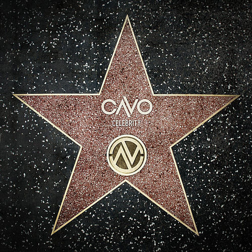 Play & Download Celebrity by Cavo | Napster