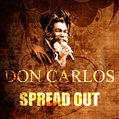 Spread Out by Don Carlos