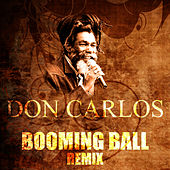 Booming Ball (Remix) by Don Carlos