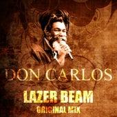 Lazer Beam (Original Mix) by Don Carlos