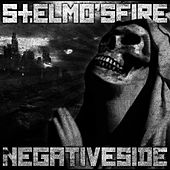 Play & Download Negative Side by St. Elmos Fire | Napster