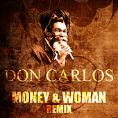 Money & Woman (Remix) by Don Carlos