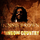 Rainbow Country by Dennis Brown