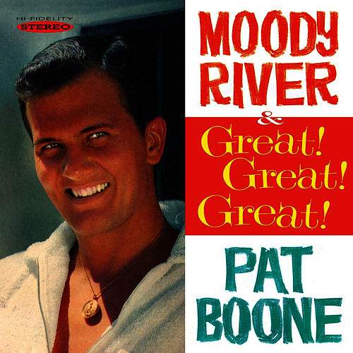 Play & Download Moody River / Great! Great! Great! by Pat Boone | Napster