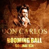 Booming Ball (Original) by Don Carlos
