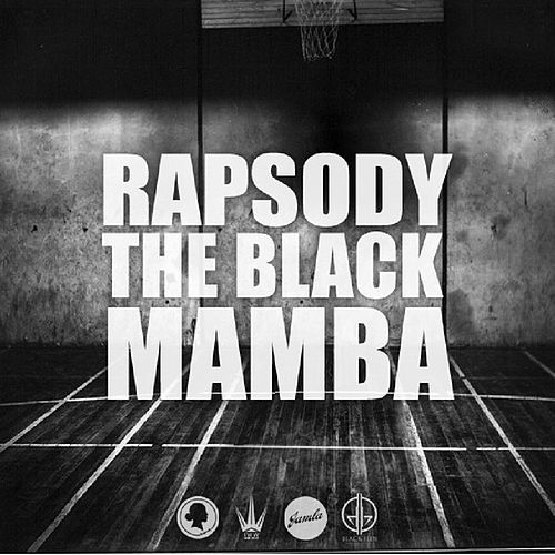 Play & Download The Black Mamba by RAPSODY | Napster