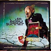 Play & Download Invitation To The Dance by 40 Below Summer | Napster