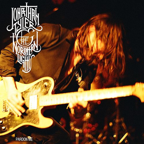 Play & Download Pardon Me by Jonathan Tyler & The Northern Lights | Napster