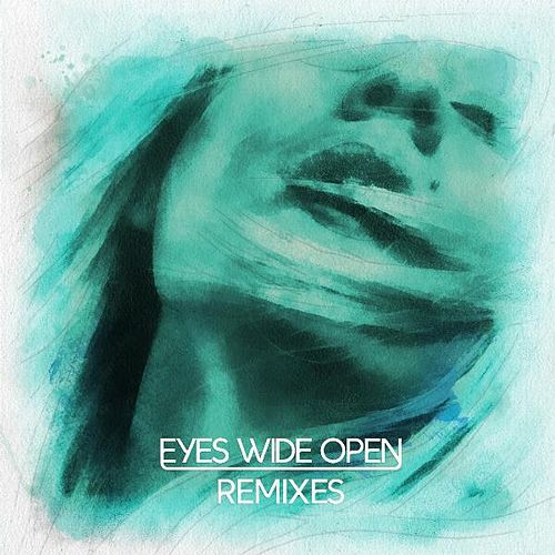 Play & Download Eyes Wide Open (Remixes) by Dirty South | Napster