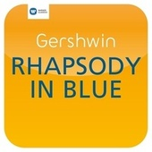 Play & Download Gershwin: Rhapsody in Blue (