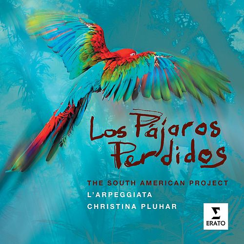 Play & Download Los Pajaros Perdidos by Various Artists | Napster