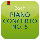 Play & Download Bach: Piano Concerto No. 5 BWV 1056 (