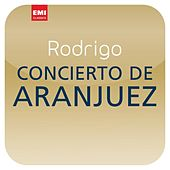 Play & Download Rodrigo: Concierto de Aranjuez (