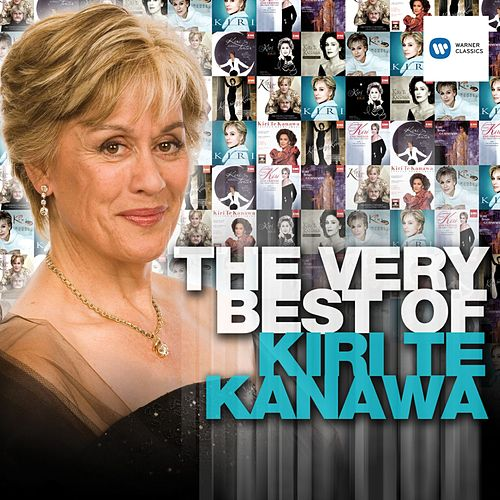 Play & Download The Very Best of Kiri Te Kanawa by Various Artists | Napster