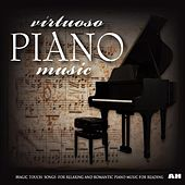 Play & Download Virtuoso Piano Music by Virtuoso Piano Music: Magic Touch - Songs for Relaxing and Romantic Piano Music for Reading | Napster