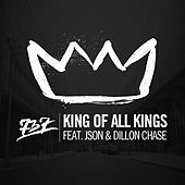 Play & Download King Of All Kings (feat. Json & Dillon Chase) - Single by 737 | Napster