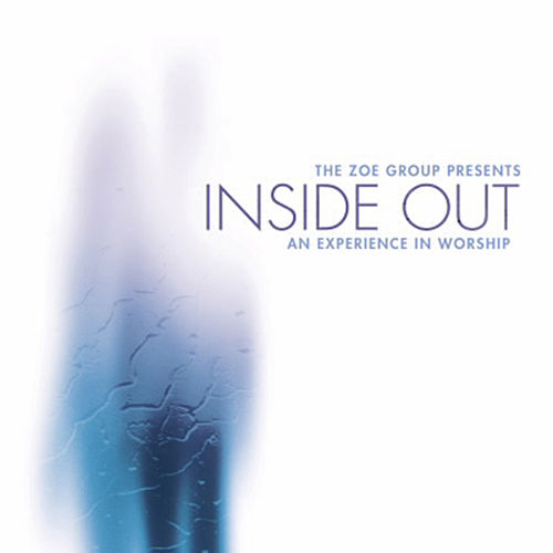 Play & Download Inside Out by The ZOE Group | Napster