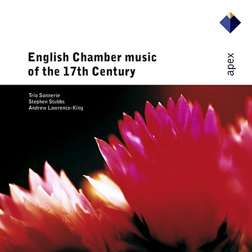 Play & Download English Chamber Music of the 17th Century by Trio Sonnerie | Napster