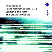 Mendelssohn : Piano Concertos Nos 1, 2 & Piano Concerto in A minor by Various Artists