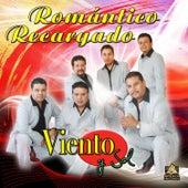 Romantico Recargado by Viento Y Sol