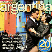 Play & Download Recuerdo de Argentina. 20 Canciones by Various Artists | Napster