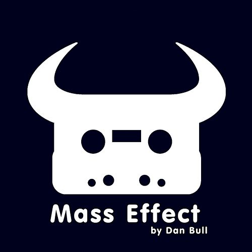 Play & Download Mass Effect by Dan Bull | Napster