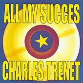 Play & Download All My succès by Charles Trenet | Napster