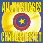 All My succès by Charles Trenet