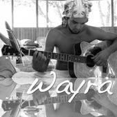 Play & Download Wayra by Wayra | Napster