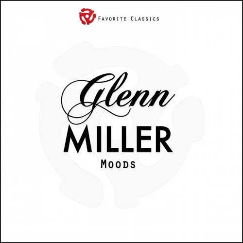 Glenn Miller Moods by Glenn Miller