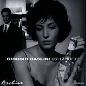 Play & Download La Notte - Original Motion Picture Soundtrack by Giorgio Gaslini | Napster