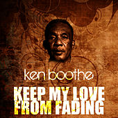 Play & Download Keep My Love From Fading by Ken Boothe | Napster